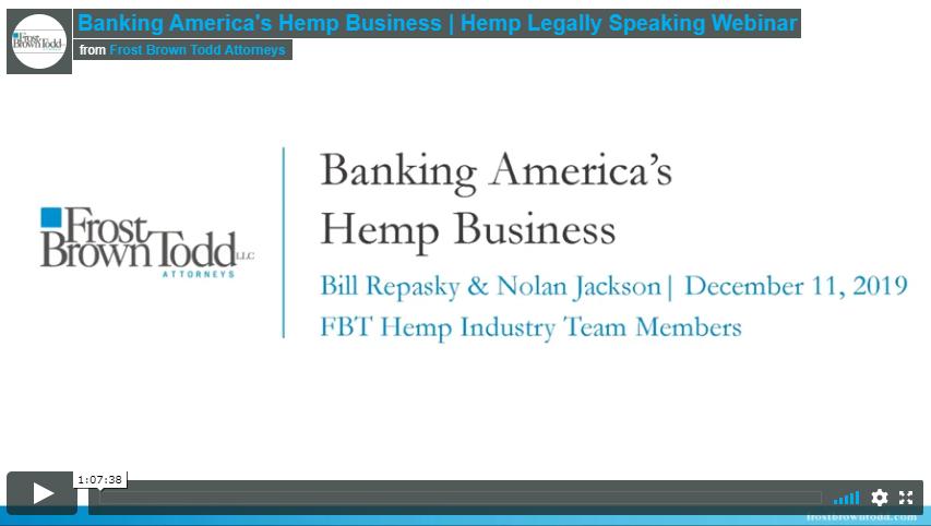 Banking America's Hemp Business | Hemp Legally Speaking Webinar
