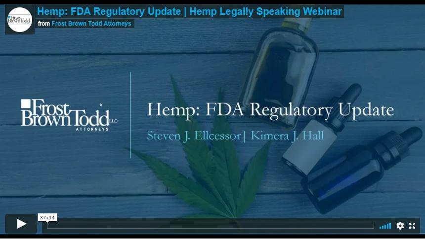 Hemp: FDA Regulatory Update